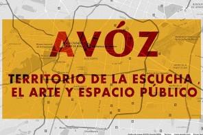 Conheça 'Avóz: territorio de la escucha, arte y espacio público' a ser realizado no OpenLabs, México.